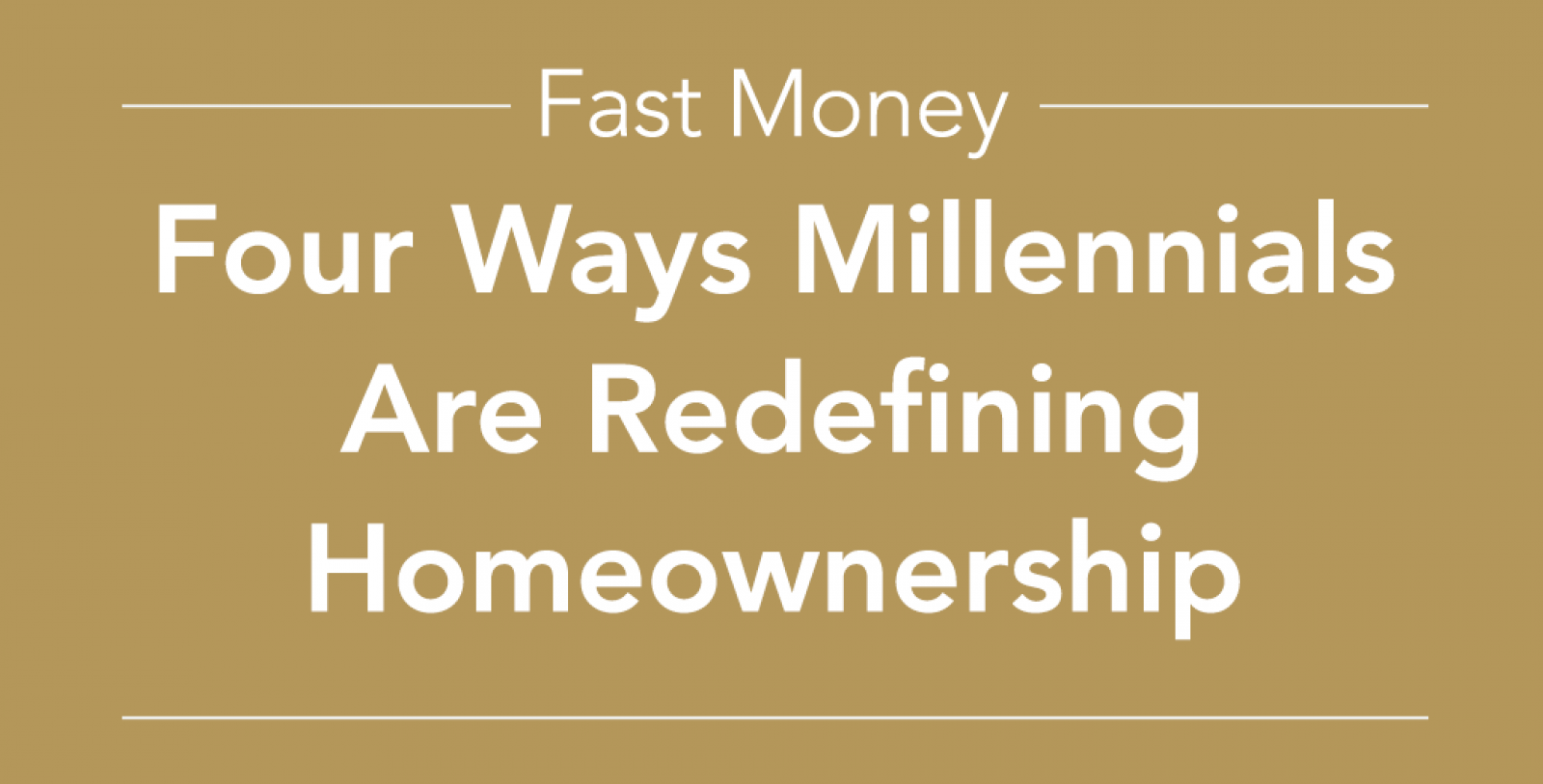 Four ways millennials are redefining homeownership