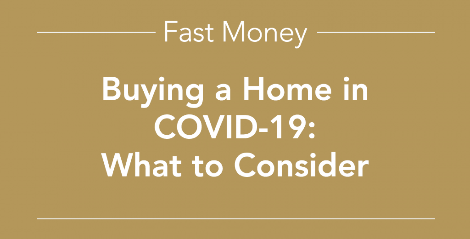 Buying a home in COVID-19