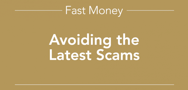 Avoiding the Latest Scams
